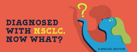 Diagnosed with NSCLC, Now What? image